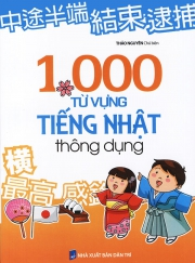 1000 từ vựng tiếng Nhật thông dụng - Thảo Nguyên