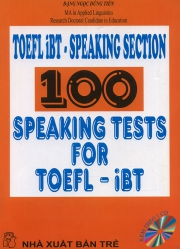 100 speaking tests for TOEFL iBT (kèm CD)