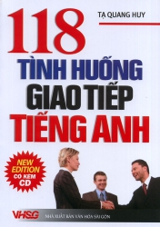 118 tình huống giao tiếp tiếng Anh (kèm CD)