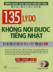 135 lý do không nói được tiếng Nhật (kèm CD)
