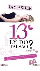 13 lý do tại sao? - Jay Asher