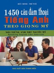 1450 câu đàm thoại tiếng Anh theo giọng Mỹ (kèm CD)
