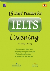 15 Day's practice for IELTS Listening (kèm CD)