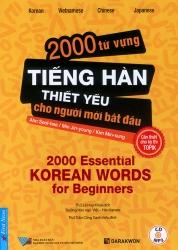 2000 từ vựng tiếng Hàn thiết yếu cho người mới bắt đầu (kèm CD)