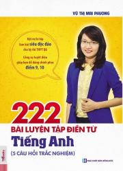 222 bài luyện tập điền từ tiếng Anh - Vũ Thị Mai Phương