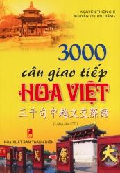 3000 câu giao tiếp Hoa Việt (kèm CD)