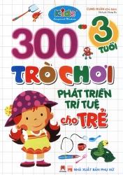 300 trò chơi phát triển trí tuệ cho trẻ 3 tuổi