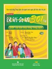 301 câu đàm thoại tiếng Trung Quốc: Tập 1 (kèm CD)
