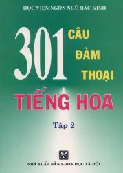 301 câu đàm thoại tiếng Hoa tập 2