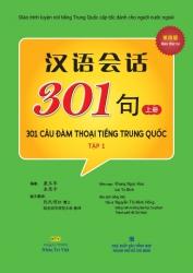 301 câu đàm thoại tiếng Trung Quốc - Bản thứ tư - Tập 1 (kèm CD)