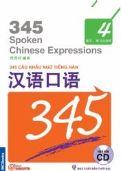345 Câu khẩu ngữ tiếng Hán tập 4 (không dịch) (kèm CD)