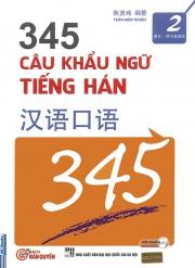 345 Câu khẩu ngữ tiếng Hán tập 2 (kèm CD)