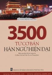 3500 từ cơ bản Hán ngữ hiện đại - Lê Anh Minh