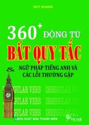 360 + động từ bất quy tắc & ngữ pháp tiếng Anh và các lỗi thường gặp