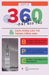 360 động từ bất quy tắc & cách dùng các thì trong tiếng Anh - Thanh Hà