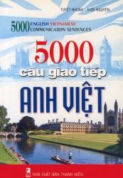 5000 câu giao tiếp Anh Việt - Tuyết Nhung & Khôi Nguyên (kèm CD)