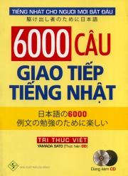 6000 câu giao tiếp tiếng Nhật (kèm CD)