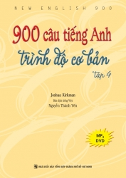 900 câu tiếng Anh trình độ cơ bản: Tập 4