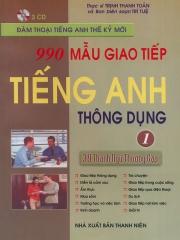 990 mẫu giao tiếp tiếng Anh thông dụng - Tập 1