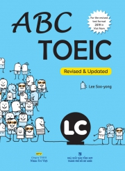 ABC TOEIC - LC (Revised & Updated test format 2019) (kèm CD)