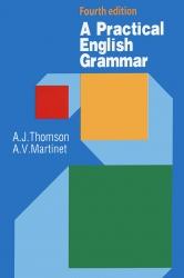 A Practical English Grammar - Fourth edition - A.J.Thomson & A.V.Martinet