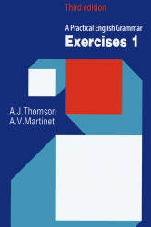 A Practical English Grammar Exercises 1 & 2 - Third edition - A.J.Thomson & A.V.Martinet