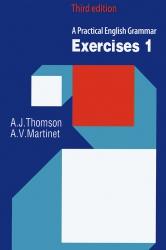 A Practical English Grammar Exercises 1 & 2 - Third edition - A.J.Thomson & A.V.Martinet