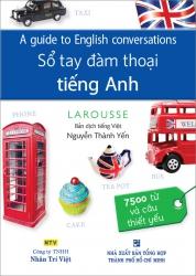 A guide to English conversations - Sổ tay đàm thoại tiếng Anh (kèm CD)