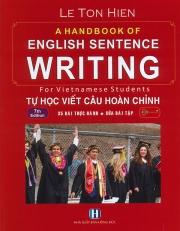 A handbook of English sentence writing - Tự học viết câu hoàn chỉnh - Lê Tôn Hiến