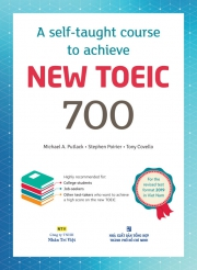 A self-taught course to achieve New TOEIC 700 (kèm CD)