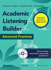 Academic Listening Builder - Advanced Practices (kèm CD)