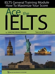 Ace the IELTS - IELTS General Training Module - Second Edition