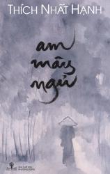 Am mây ngủ - Thích Nhất Hạnh