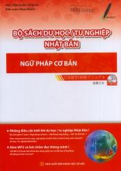 Bộ sách du học / tu nghiệp Nhật Bản - Ngữ pháp cơ bản (kèm CD)