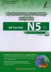 Bộ sách du học / tu nghiệp Nhật Bản - Đề thi thử N5 (kèm CD)