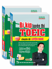 Bí kíp luyện thi TOEIC - chuyên đề LUYỆN NGHE - part 1 (kèm CD)