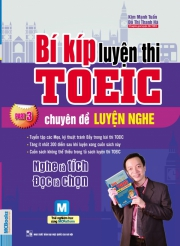 Bí kíp luyện thi TOEIC - chuyên đề LUYỆN NGHE - part 3