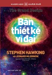 Bản thiết kế vĩ đại - Stephen Hawking