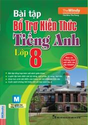Bài tập bổ trợ kiến thức tiếng Anh lớp 8