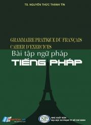 Bài tập ngữ pháp tiếng Pháp - TS. Nguyễn Thức Thành Tín