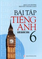 Bài tập tiếng Anh lớp 6 - Có đáp án - Mai Lan Hương