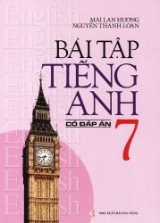 Bài tập tiếng Anh lớp 7 - Có đáp án - Mai Lan Hương