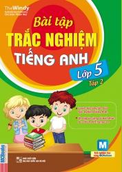 Bài tập trắc nghiệm tiếng Anh lớp 5 tập 2