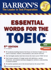 Barron's Essential words for the TOEIC test - 6th edition (kèm CD)