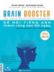Brain Booster - Để nói tiếng Anh thành công sau 30 ngày - Tiếng Anh công sở và phát triển sự nghiệp