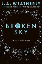 Broken Sky - L.A. Weatherly