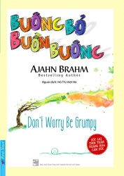 Buông bỏ buồn buông - Ajahn Brahm