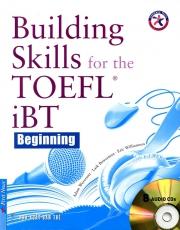 Building Skills for the TOEFL iBT Beginning