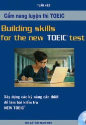 Building Skills for the New TOEIC Test (kèm CD)