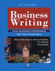 Business Writing - Social and business correspondence - Lê Tôn Hiến